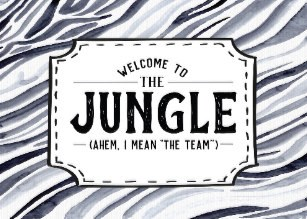 welcome to the jungle ahem i mean the team card-r 4c 5e 57 9bba 42 4edeafb 0ebb 665 5f 7daa em 0c 8 307